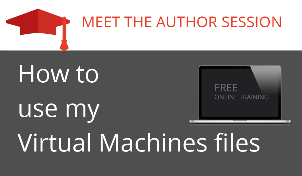 How to use my Virtual Machine files