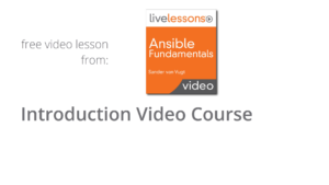 Introduction video Ansible Video Course