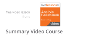 Summary Ansible Fundamentals video course